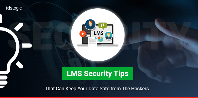 LMS Security Tips