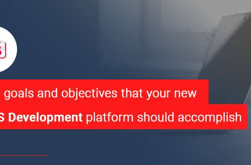 The Goals and Objectives that Your New LMS Development Platform should Accomplish