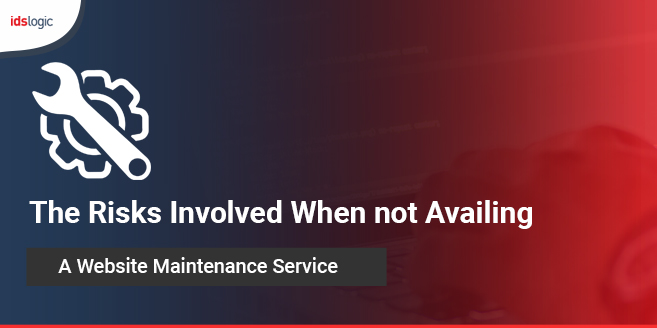 The Risks Involved When Not Availing a Website Maintenance Service