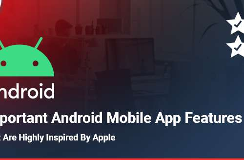 Important Android App Features Inspired from iOS Apps