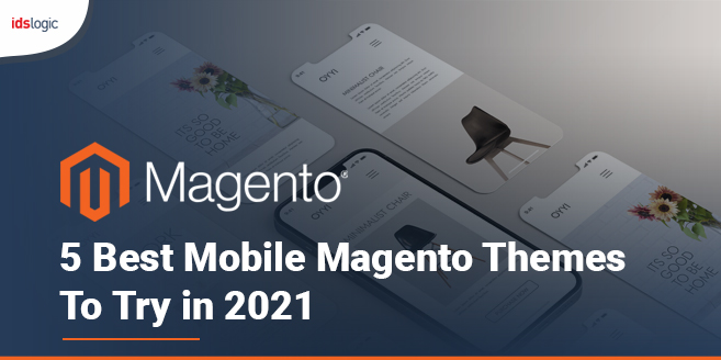 5 Best Mobile Magento Themes to Try in 2021