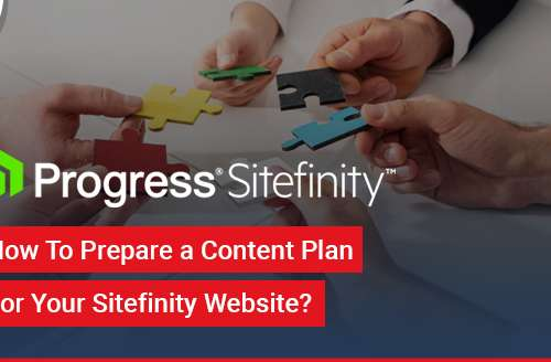 How To Prepare a Content Plan for Your Sitefinity Website