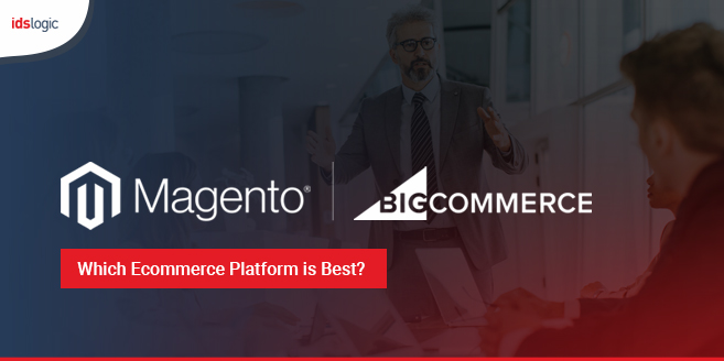 Magento vs BigCommerce Which Ecommerce Platform is Best