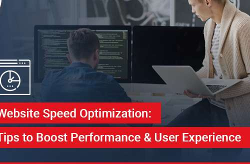 Website Speed Optimization Tips to Boost Performance and User Experience