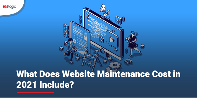What Does Website Maintenance Cost in 2021 Include
